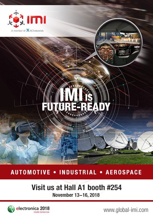 FA_IMI-EDM-SEPT-2018 - IMI provides a glimpse of its game-changing agenda at Electronica 2018 - IMI News